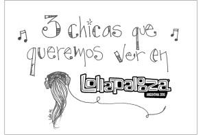 Las tres chicas que queremos ver en Lollapalooza Argentina